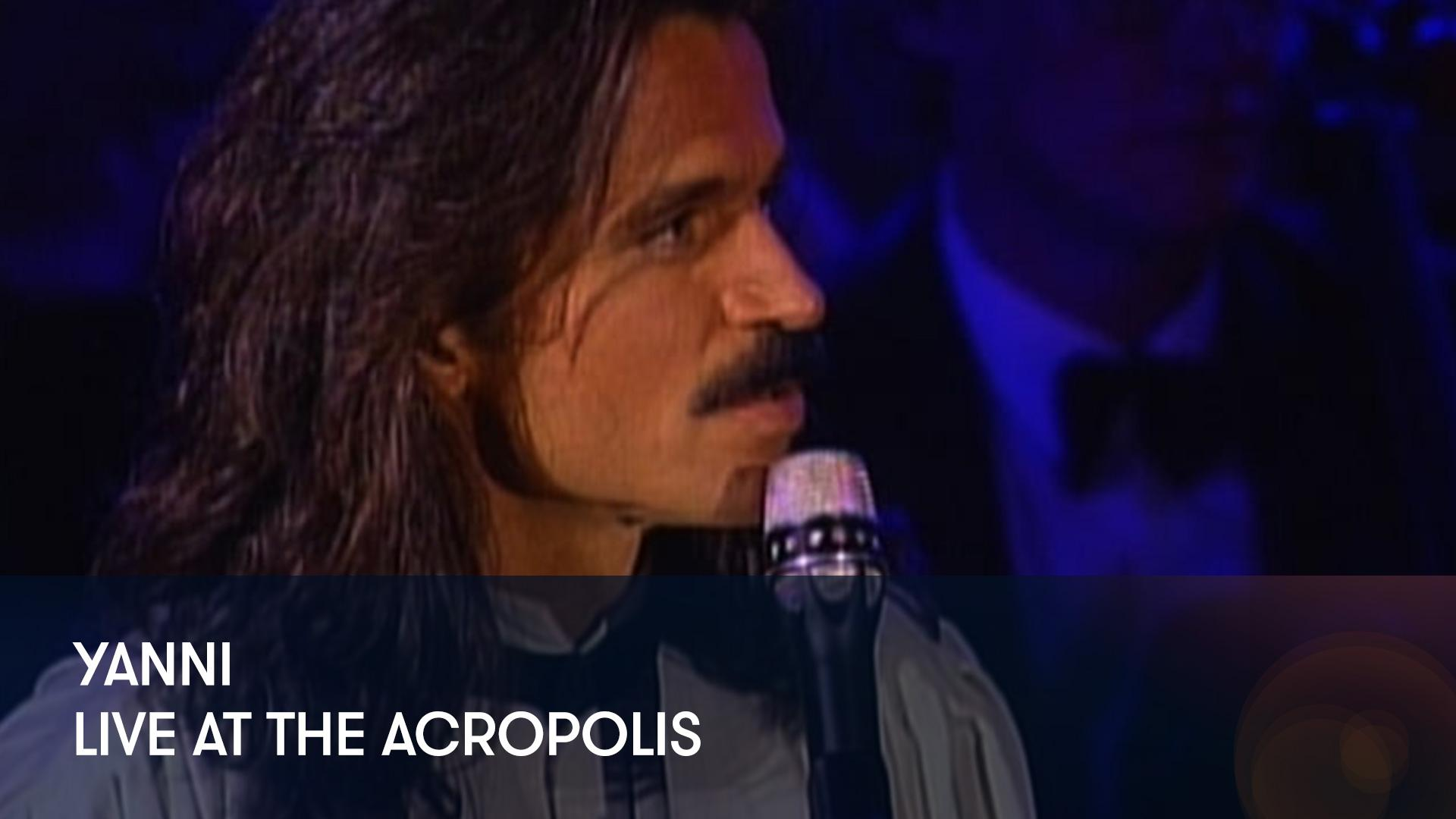 Stream And Watch Yanni in Concert: Live at the Acropolis