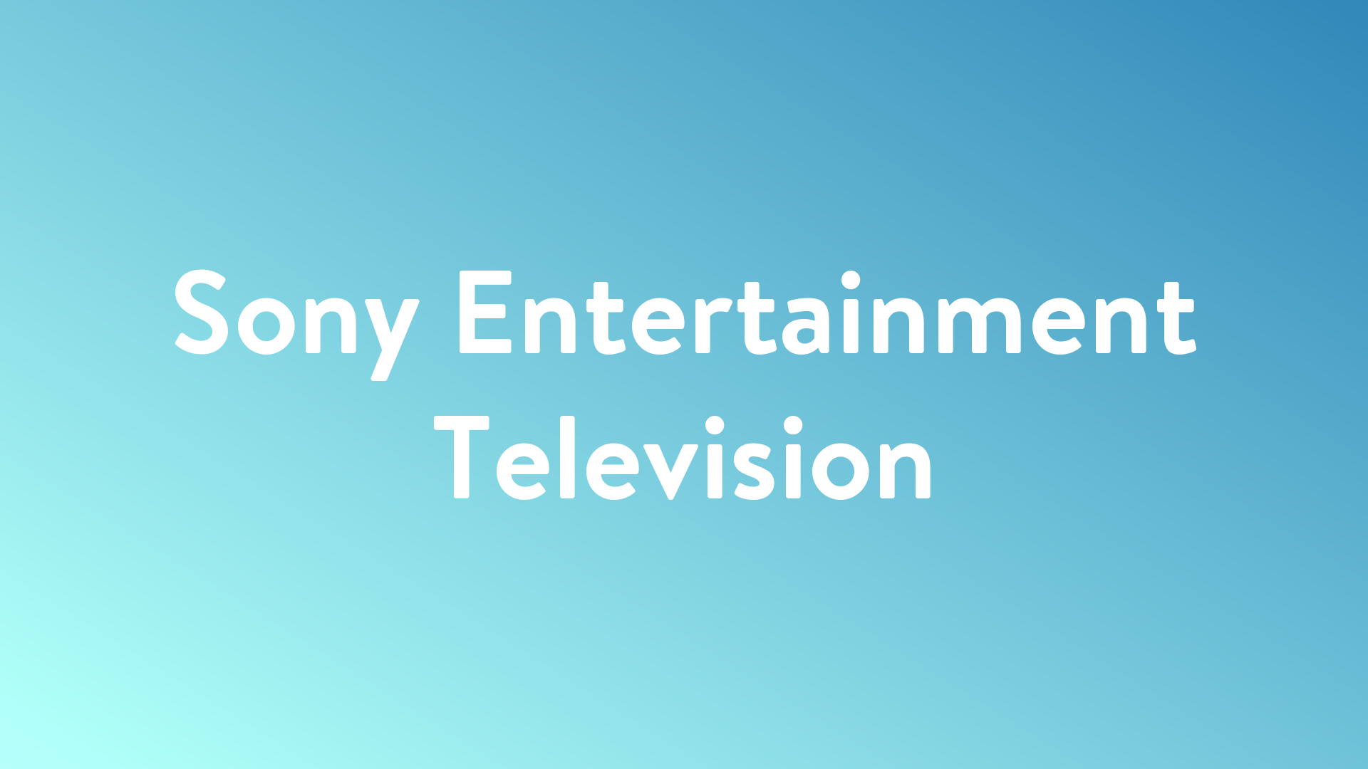 Stream And Watch Sony Entertainment Television Online Sling Tv