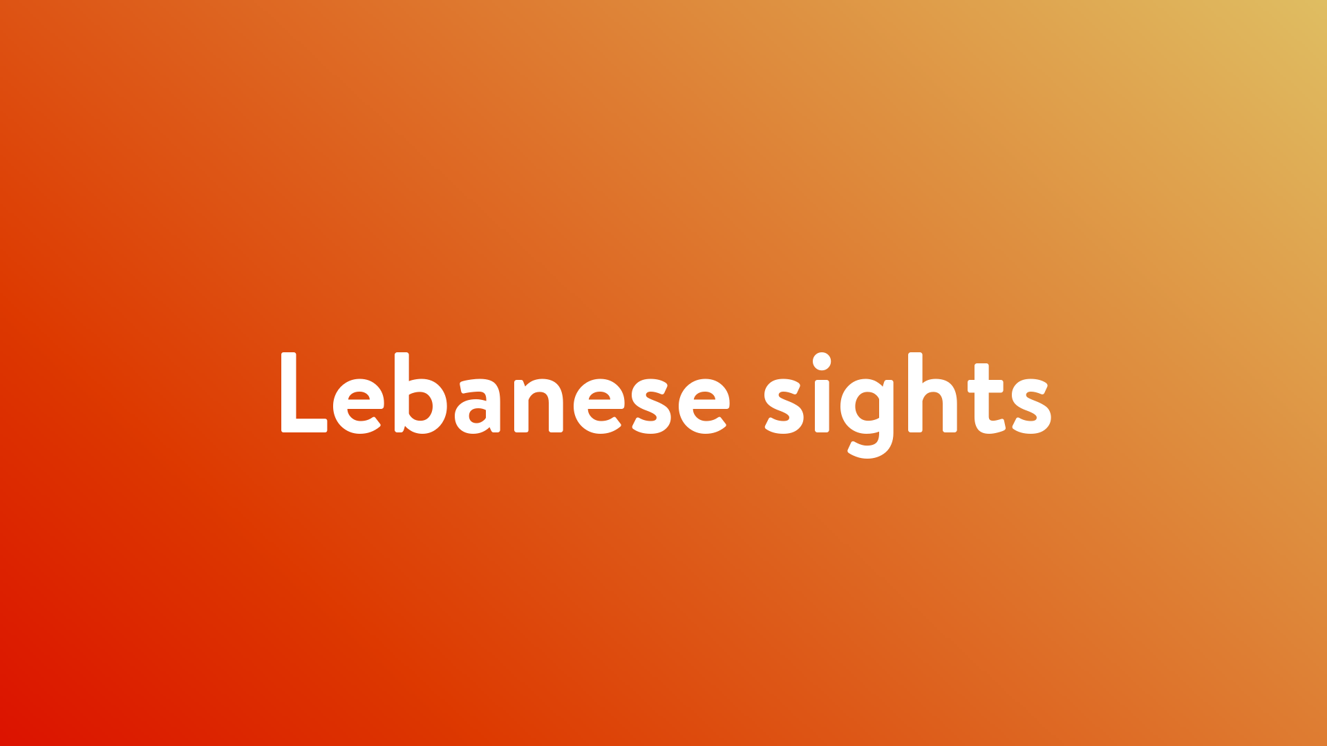 Stream And Watch Lebanese sights Online | Sling TV
